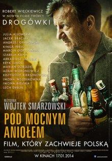 Песни пьющих / Pod Mocnym Aniolem (2014)