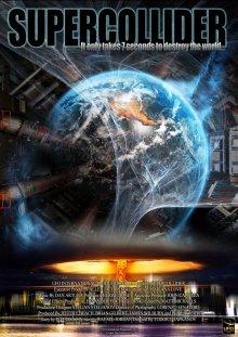 Суперколлайдер / Supercollider (2013)