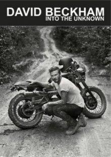 Дэвид Бекхэм: Путешествие в неизведанное / David Beckham: Into the Unknown (2014)