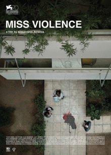 Госпожа жестокость / Miss Violence (2013)