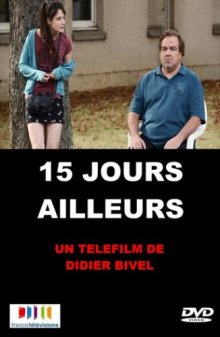 15 дней в другом мире / 15 jours ailleurs (2013)