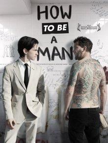 Как быть мужиком / How to Be a Man (2013)