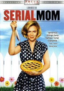 Мамочка-маньячка-убийца / Serial Mom (1994)