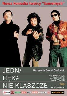Одной рукой не похлопаешь / Jedna ruka netleská (2003)