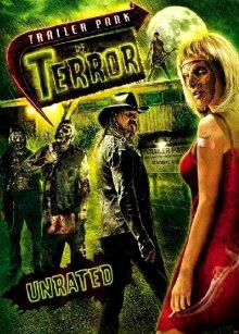 Кошмары на стоянке трейлеров / Trailer Park of Terror (2008)