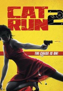 Всем нужна Кэт 2 / Cat Run 2 (2014)