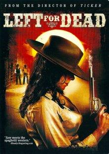 Брошенный умирать / Left for Dead (2007)
