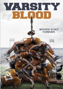 Университетская кровь / Varsity Blood (2014)