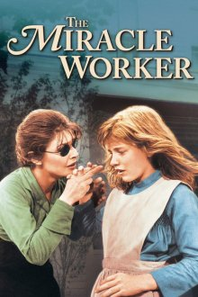 Сотворившая чудо / The Miracle Worker (1962)