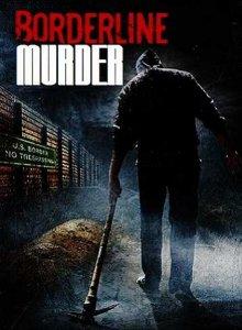 Жертва красоты / Borderline Murder (2011)