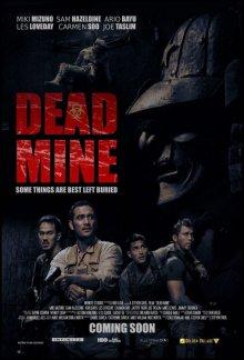 Подземелье мертвых / Dead Mine (2012)