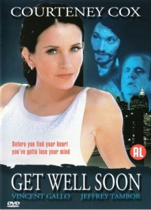 Скоро все наладится / Get Well Soon (2001)