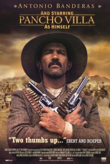 Панчо Вилья / And Starring Pancho Villa as Himself (2003)
