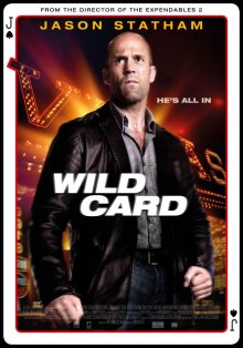 Шальная карта / Wild Card (2015)
