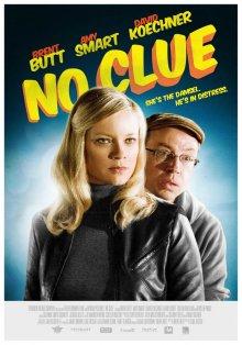 Никаких подсказок / No Clue (2013)