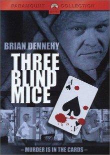Три слепых мышонка / Three Blind Mice (2001)