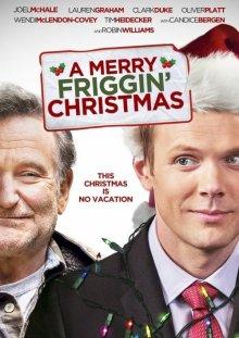Это, блин, рождественское чудо / A Merry Friggin' Christmas (2014)
