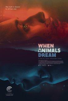 Когда звери мечтают / Når dyrene drømmer (2014)