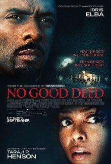 Никаких добрых дел / No Good Deed (2014)