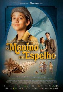 Мальчик в зеркале / O Menino no Espelho (2014)