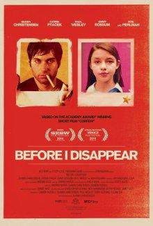 Пока я не исчезну / Before I Disappear (2014)