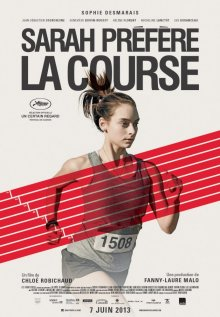 Сара предпочитает бегать / Sarah préfère la course (2013)
