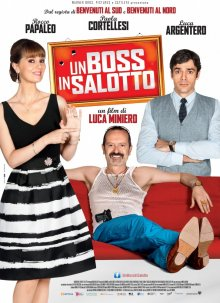 Босс в гостиной / Un boss in salotto (2014)