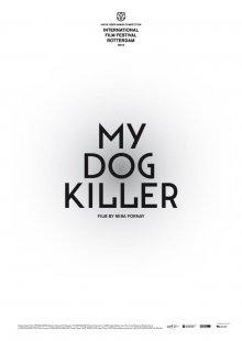 Мой пес Киллер / Môj pes Killer (2013)