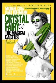 Кристал Фэйри и волшебный кактус и 2012 / Crystal Fairy & the Magical Cactus and 2012 (2013)