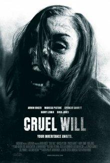 Жестокое завещание / Cruel Will (2013)