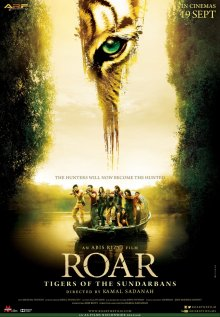 Рев / Рык: Сундарбанские тигры / ROAR: Tigers of the Sundarbans (2014)