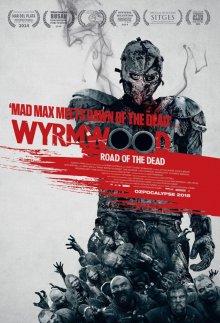 Лесной змей / Wyrmwood (2014)