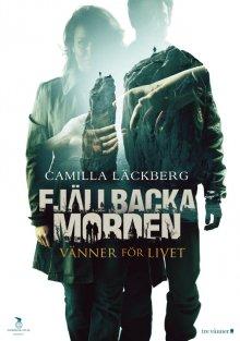 Друзья на всю жизнь / Fjällbackamorden: Vänner för livet (2013)
