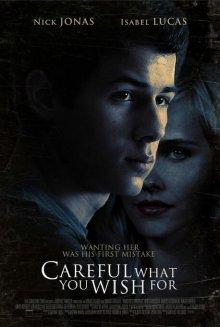 Осторожнее с желаниями / Careful What You Wish For (2014)