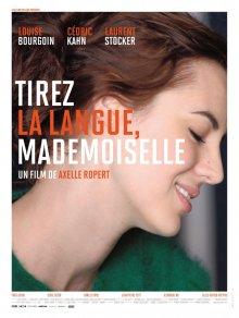Держите язык за зубами, мадемуазель / Tirez la langue, mademoiselle (2013)