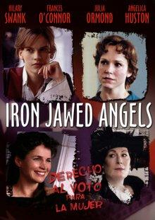 Ангелы с железными зубами / Iron Jawed Angels (2004)