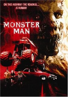 Дорожное чудовище / Monster Man (2003)