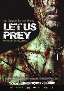 Давайте поохотимся / Let Us Prey (2014)