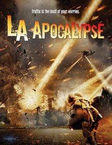 Апокалипсис в Лос-Анджелесе / LA Apocalypse (2014)