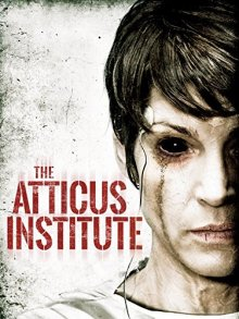 Институт Аттикус / The Atticus Institute (2014)