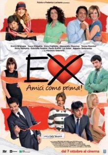 Бывшие: Лучшие друзья! / Ex - Amici come prima! (2011)