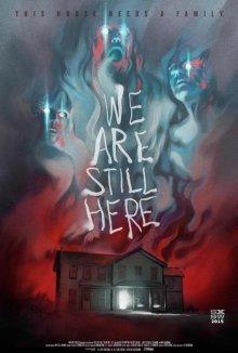 Мы все еще здесь / We Are Still Here (2015)