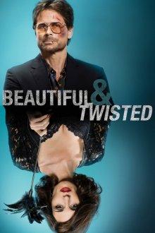 Красивая и безумная / Beautiful & Twisted (2015)