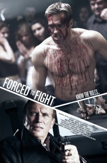 Боец поневоле / Forced to Fight (2011)