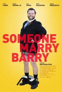 Поженить Бэрри / Someone Marry Barry (2013)