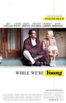 Пока мы молоды / While We're Young (2014)