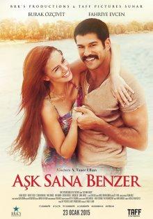 Любовь похожа на тебя / Aşk Sana Benzer (2015)