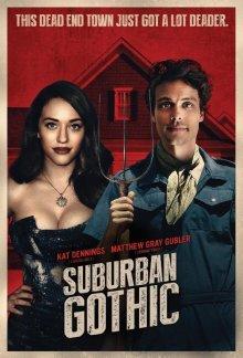Пригородная готика / Suburban Gothic (2014)