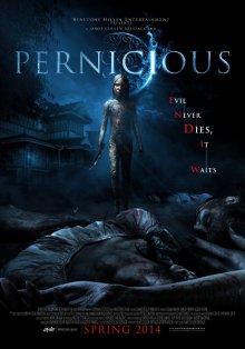 Зловредная / Pernicious (2014)